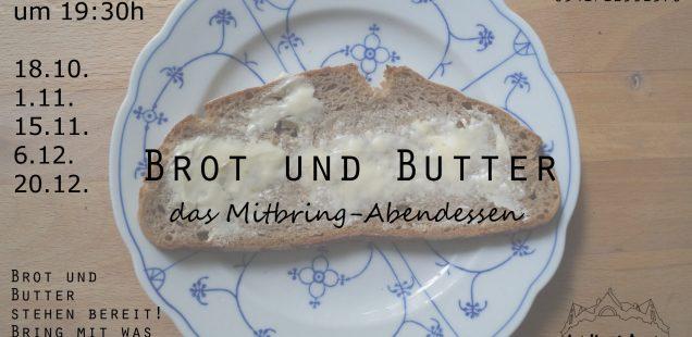 Brot und Butter am Mittwoch, 15.11. - kommt vorbei!