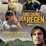 Filmabend - Und dann der Regen