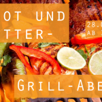 Brot und Butter/ Bring and Share Supper - Grill Edition! (28.06.)