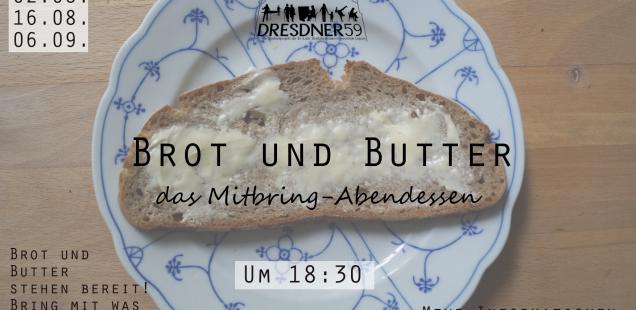 Brot und Butter // 16.08.