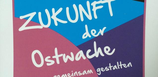 Informationsveranstaltung zur Ostwache